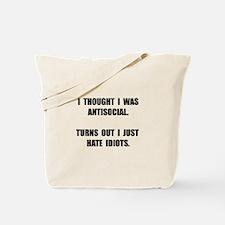 Antisocial Idiots Tote Bag