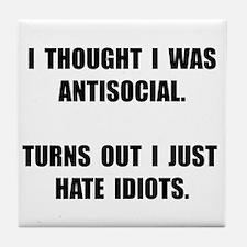 Antisocial Idiots Tile Coaster