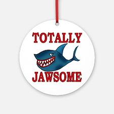 Totally Jawsome Shark Ornament (Round)