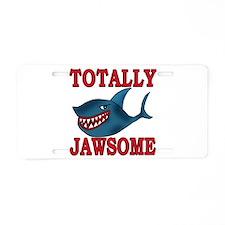 Totally Jawsome Shark Aluminum License Plate