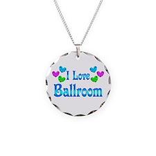 I Love Ballroom Necklace