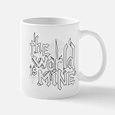 The World is Mine Mug