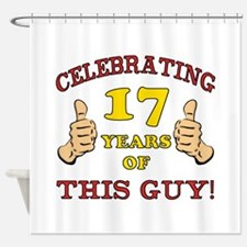 Funny 17th Birthday For Boys Shower Curtain
