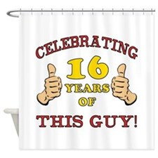 Funny 16th Birthday For Boys Shower Curtain