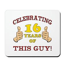 Funny 16th Birthday For Boys Mousepad