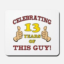 Funny 13th Birthday For Boys Mousepad