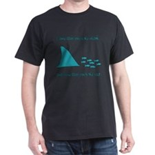 Some Days Youre the Shark T-Shirt