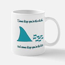 Some Days Youre the Shark Mug