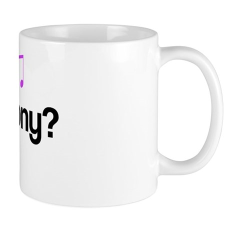 Got Harmony? Mug