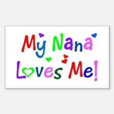 My Nana Loves Me (des. #1) Rectangle Decal