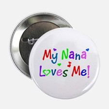 My Nana Loves Me (des. #1) Button