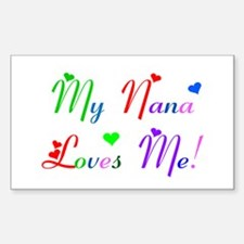 My Nana Loves Me (des. #2) Rectangle Decal