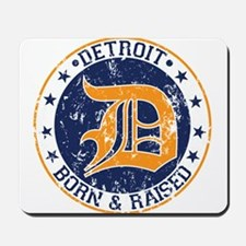 Detroit born and raised Mousepad