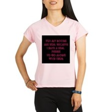 YES MY BOOBS ARE REAL Peformance Dry T-Shirt