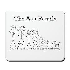 The Ass Family Mousepad