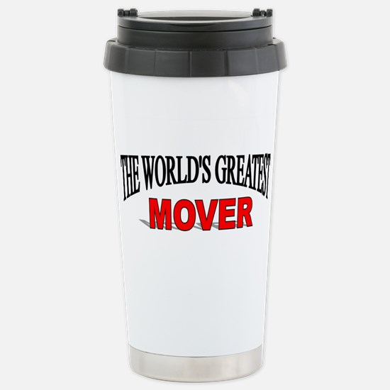 """""""The World's Greatest Mover"""" Mugs"""