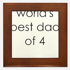worlds best dad of 4 Framed Tile