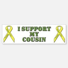 I Support My Cousin Bumper Bumper Bumper Sticker