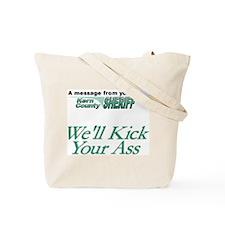 Kern County Kick Ass Tote Bag