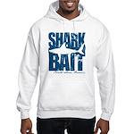 Shark Bait Hoodie