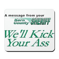 Kern County Kick Ass Mousepad