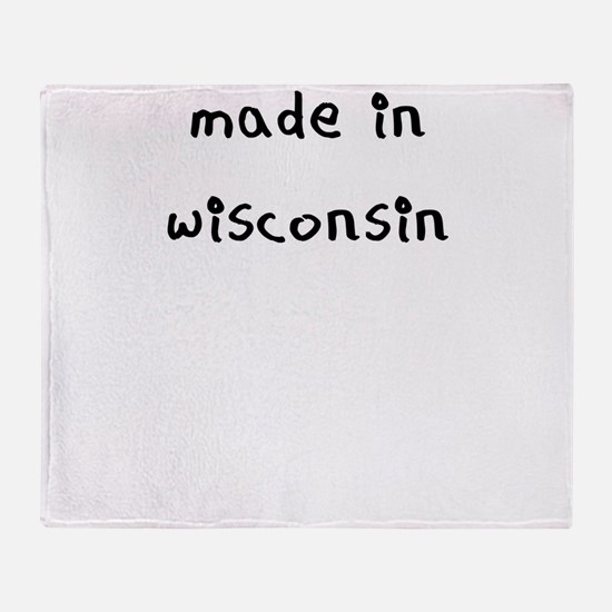 made in wisconsin Throw Blanket