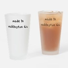 made in washington dc Drinking Glass