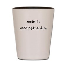 made in washington dc Shot Glass