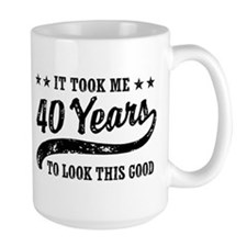 Funny 40th Birthday Coffee Mug