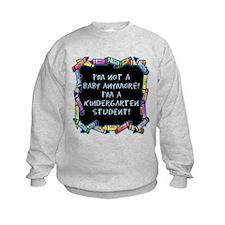 kindergarten student back to school Sweatshirt