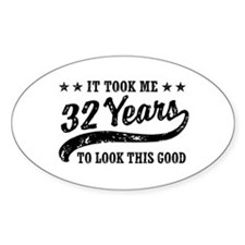Funny 32nd Birthday Decal
