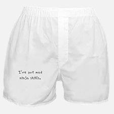 ive got mad ninja skills Boxer Shorts