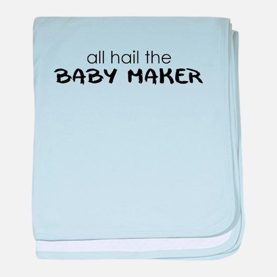 all hail the baby maker baby blanket