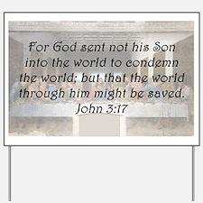 John 3:17 Yard Sign
