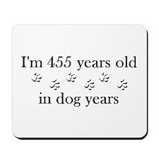 65 dog years 4-2 Mousepad