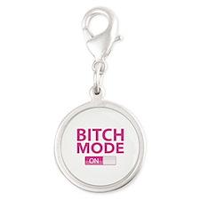 Bitch Mode On Silver Round Charm