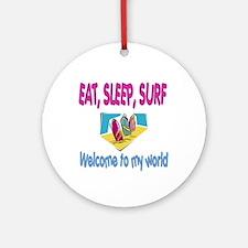 Eat, sleep, surf Ornament (Round)