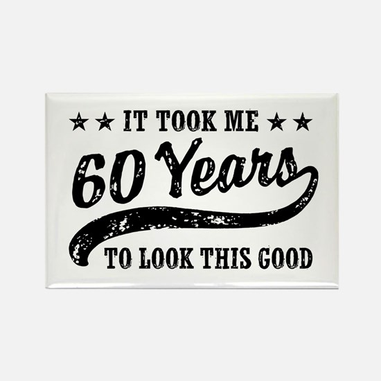 Funny 60th Birthday Rectangle Magnet