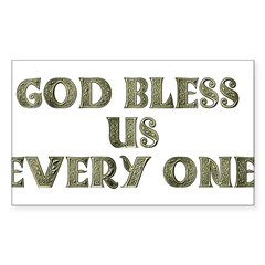 God Bless Us Every One! Rectangle Decal