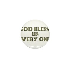 God Bless Us Every One! Mini Button (10 pack)