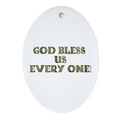 God Bless Us Every One! Oval Ornament