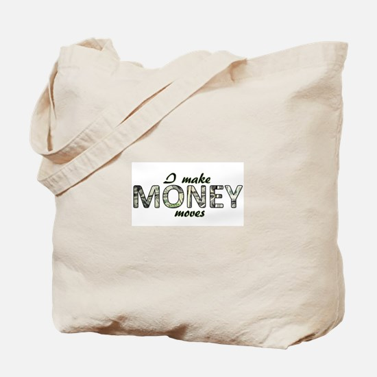 Money Moves Tote Bag