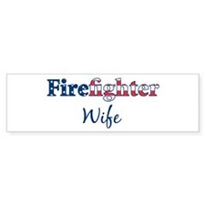 Firefighter Wife Bumper Bumper Bumper Sticker