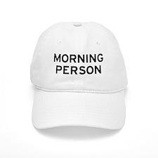 Morning Person Baseball Cap