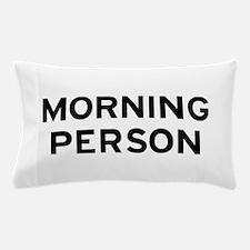 Morning Person Pillow Case