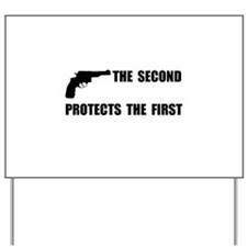Second Protects First Yard Sign