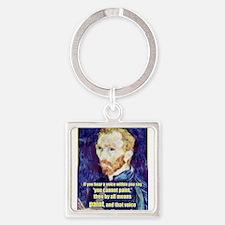 Vincent van Gogh - Art - Quote Keychains