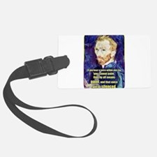 Vincent van Gogh - Art - Quote Luggage Tag