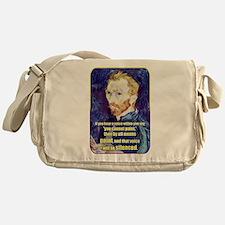 Vincent van Gogh - Art - Quote Messenger Bag