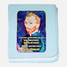 Vincent van Gogh - Art - Quote baby blanket